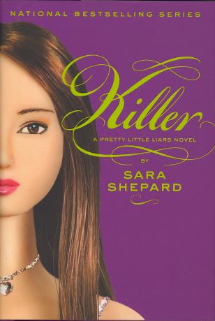 Killer (Pretty Little Liars, Bk. 6)