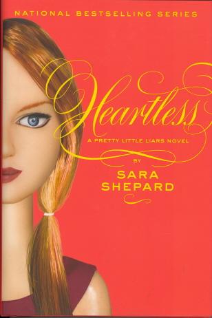 Heartless (Pretty Little Liars, Bk. 7)