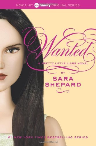 Wanted (Pretty Little Liars, Bk. 8)