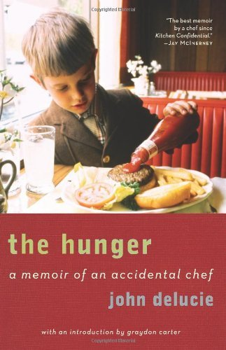 The Hunger: A Memoir of an Accidental Chef