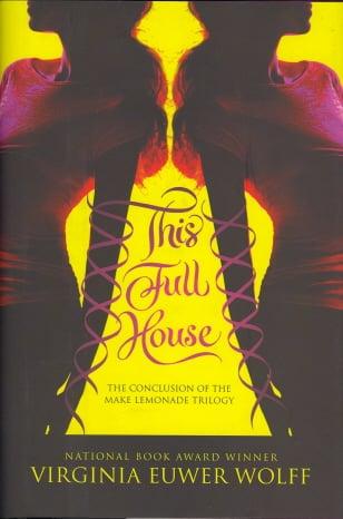 This Full House (Make Lemonade Trilogy, Bk. 3)
