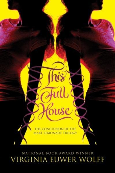 This Full House (Lemonade Trilogy, Bk. 3)
