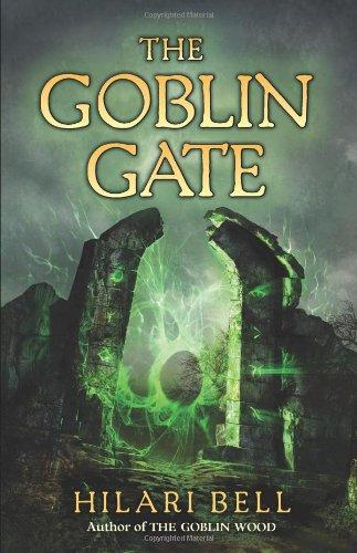 The Goblin Gate (Goblin Wood, Bk. 2)