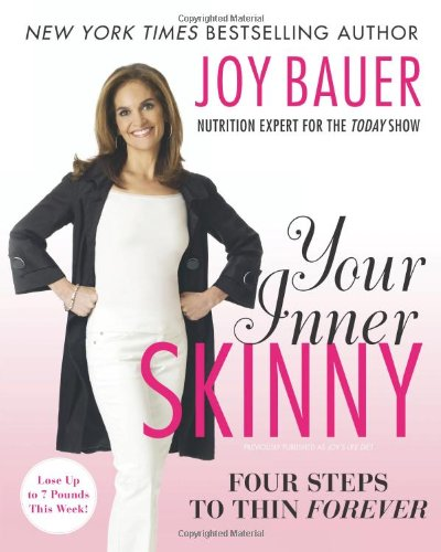 Your Inner Skinny: Four Steps to Thin Forever