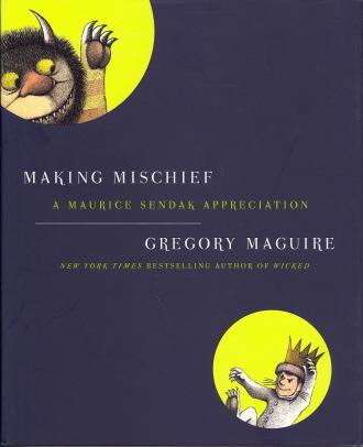 Making Mischief: A Maurice Sendak Appreciation