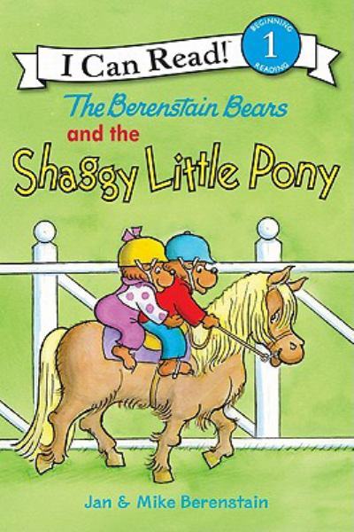 The Berenstain Bears and the Shaggy Little Pony (I Can Read!, Level 1)