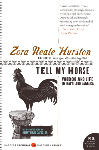 Tell My Horse: Voodoo and Life in Haiti and Jamaica (P.S.)