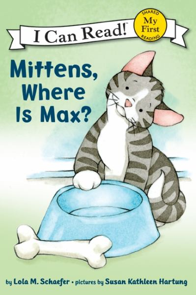 Mittens, Where Is Max? (I Can Read! My First)