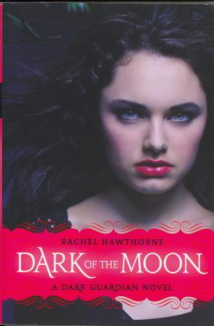 Dark Of The Moon (Dark Guardian Novel)