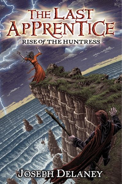 Rise of the Huntress (The Last Apprentice)