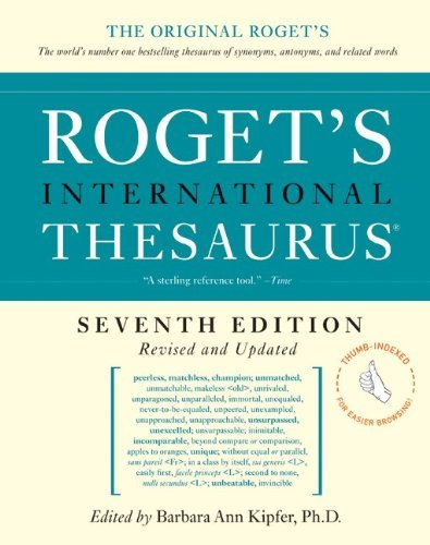 Roget's International Thesaurus, 7th Edition (Revised and Updated, Thumb Indexed)