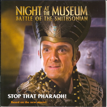 Stop That Pharaoh! (Night At The Museum: Battle Of The Smithsonian)