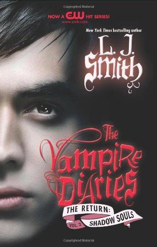 The Return: Shadow Souls (Vampire Diaries, Volume 2)