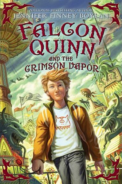 Falcon Quinn and the Crimson Vapor (Falcon Quinn, Bk. 2)