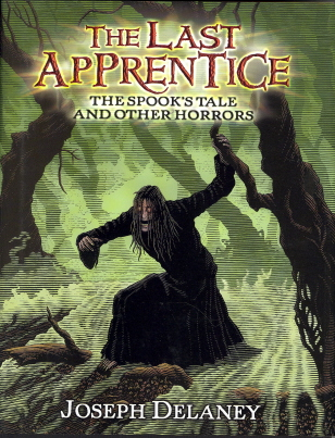 The Spook's Tale And Other Horrors (The Last Apprentice)