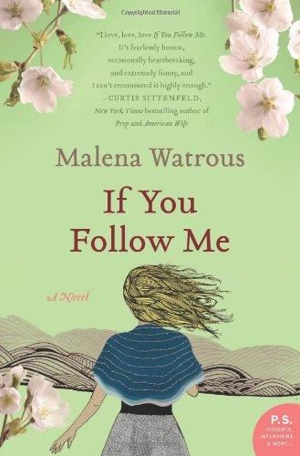 If You Follow Me: A Novel (P.S.)