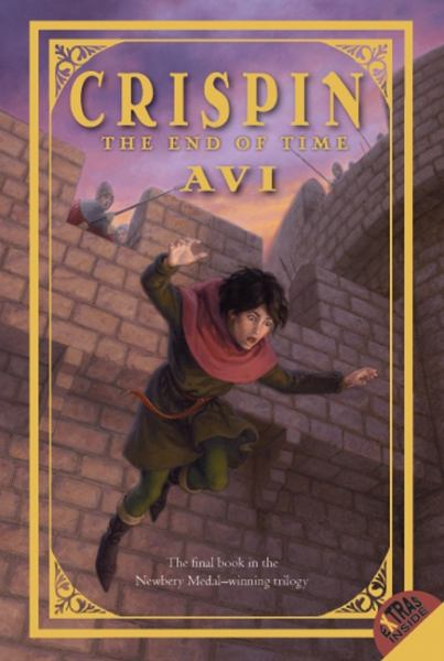 Crispin: The End of Time (Crispin Trilogy, Bk. 3)