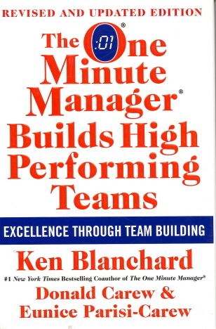 The One Minute Manager Builds High Performing Teams (Revised and Updated Edition)