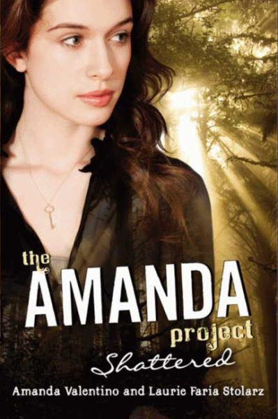 Shattered (Amanda Project, Bk 3)