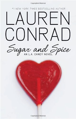 Sugar And Spice (L.A. Candy Novel)