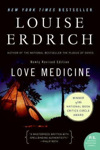 Love Medicine (Newly Revised Edition, P.S.)