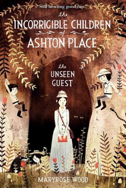 The Unseen Guest (The Incorrigible Children of Ashton Place, Bk. 3)