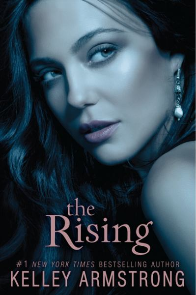 The Rising (Darkness Rising, Bk 3)