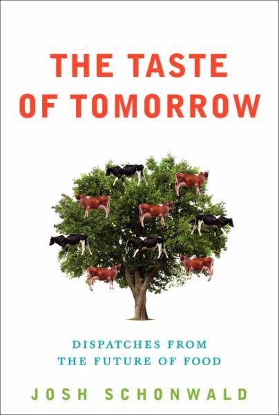The Taste of Tomorrow