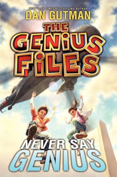Never Say Genius (The Genius Files Bk.2)