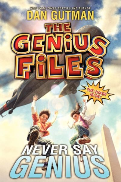 Never Say Genius (The Genius Files, Bk. 2)