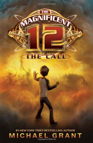 The Call (Magnificent 12, Bk. 1)