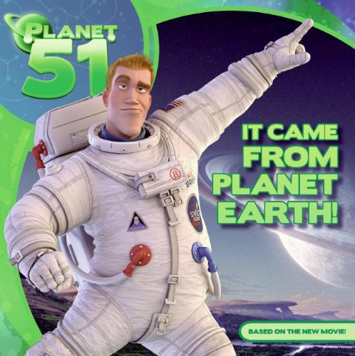 It Came From Planet Earth! (Planet 51)