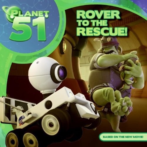 Rover To The Rescue! (Planet 51)