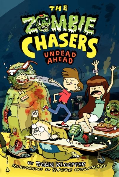 Undead Ahead (Zombie Chasers, Bk. 2)