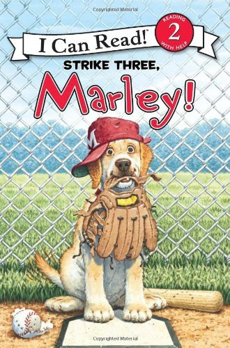 Strike Three, Marley! (I Can Read! Level 2)