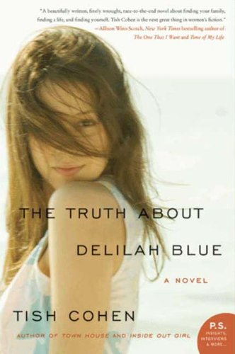 The Truth About Delilah Blue: A Novel (P.S.)