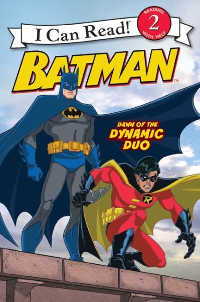 Dawn of the Dynamic Duo-Batman (I Can Read! Level 2)