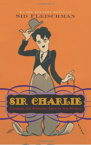 Sir Charlie Chaplin, The Funniest Man In The World