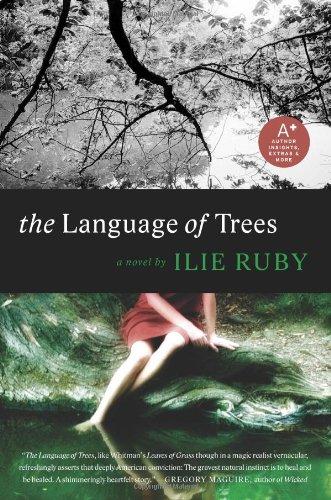 The Language of Trees: A Novel