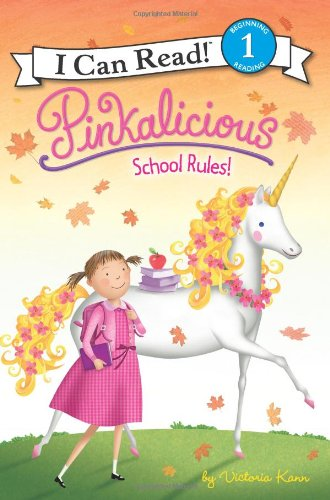 School Rules!(Pinkalicious, I Can Read! Level 1)
