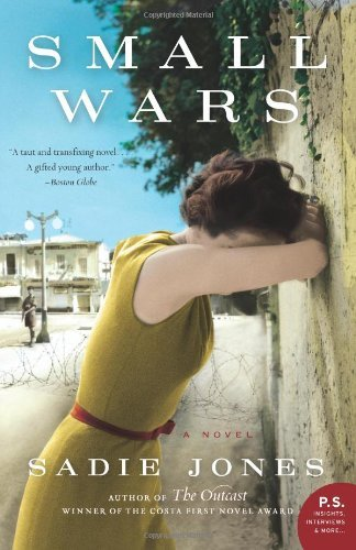 Small Wars: A Novel (P.S.)