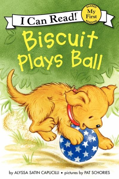 Biscuit Plays Ball (My First I Can Read!)