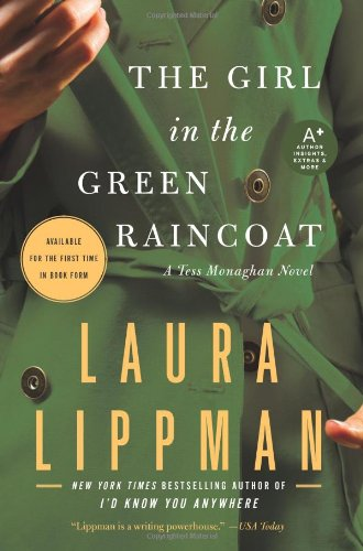 The Girl in the Green Raincoat: A Tess Monaghan Novel