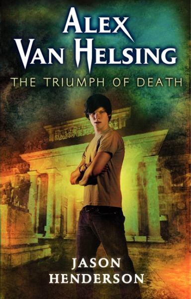 The Triumph of Death  (Alex Van Helsing)