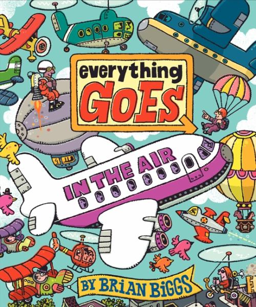 Everything that Goes: In the Air