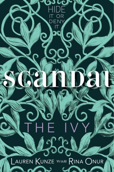 Scandal (The Ivy, Volume 1V)
