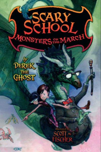 Monsters on the March (Scary School, Bk.2)