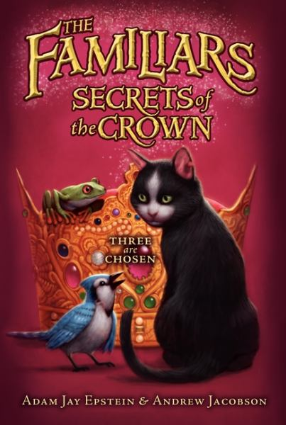 Secrets of the Crown  (The Familiars)