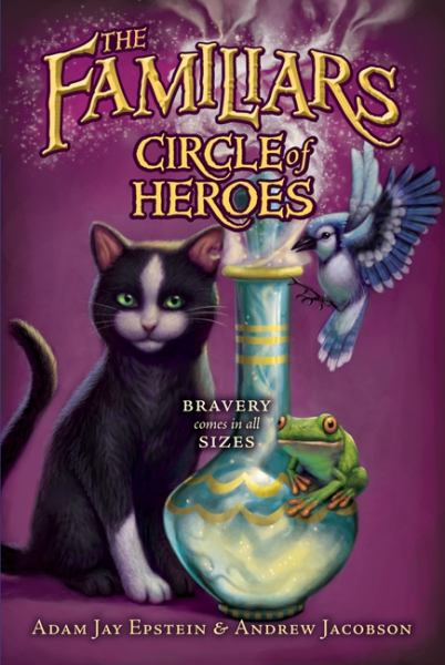 Circle of Heroes (The Familiars)