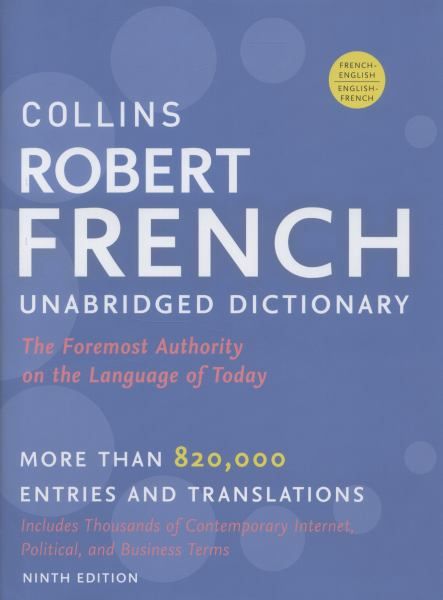 Collins Robert French Unabridged Dictionary (9th Edition)